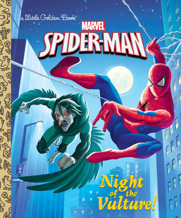 Night of the Vulture! (Marvel: Spider-Man) by Frank Berrios