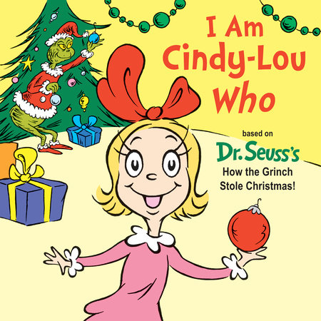 I Am Cindy-Lou Who by Tish Rabe
