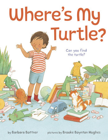 Where's My Turtle? by Barbara Bottner