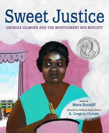 Sweet Justice by Mara Rockliff