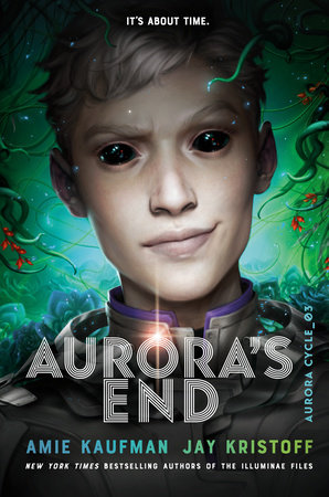 Aurora's End by Amie Kaufman and Jay Kristoff