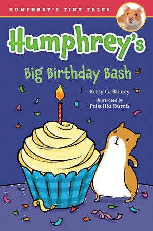 Humphrey's Big Birthday Bash by Betty G. Birney