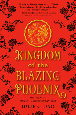 Kingdom of the Blazing Phoenix by Julie C. Dao