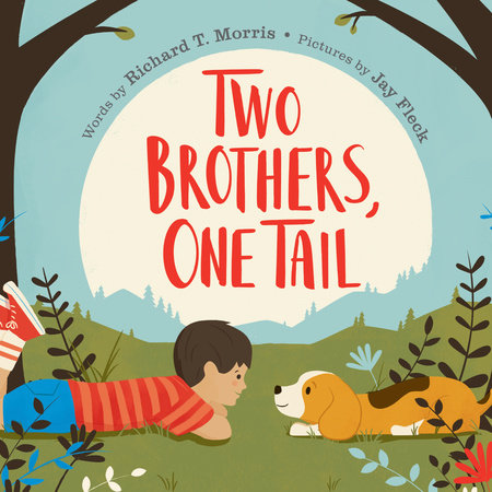Two Brothers, One Tail by Richard T. Morris