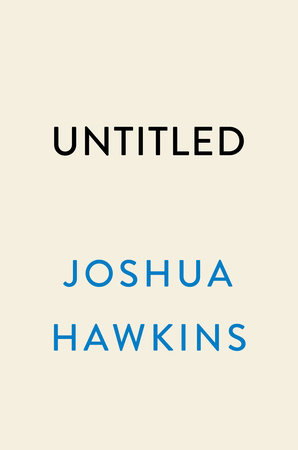 Untitled by Joshua Hawkins