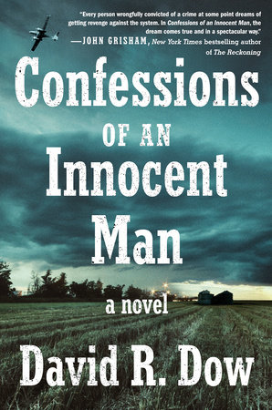 Confessions of an Innocent Man by David R. Dow