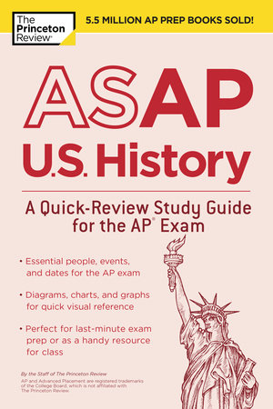ASAP U.S. History: A Quick-Review Study Guide for the AP Exam by The Princeton Review