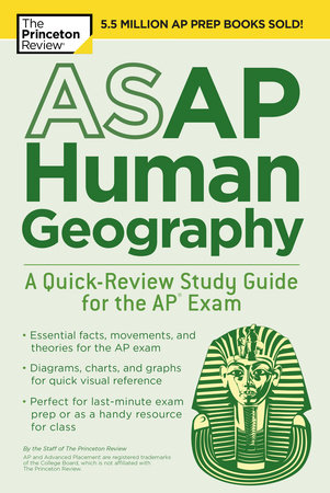 ASAP Human Geography: A Quick-Review Study Guide for the AP Exam by The Princeton Review