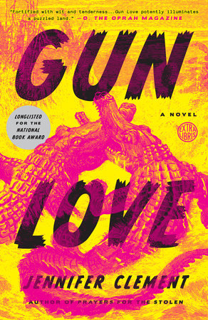 Gun Love by Jennifer Clement
