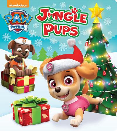 Jingle Pups (PAW Patrol) by Random House