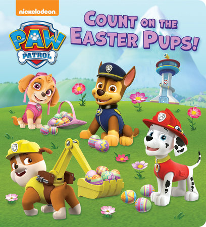 Count on the Easter Pups! (PAW Patrol) by Random House