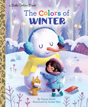 The Colors of Winter by Danna Smith; illustrated by Amber Ren