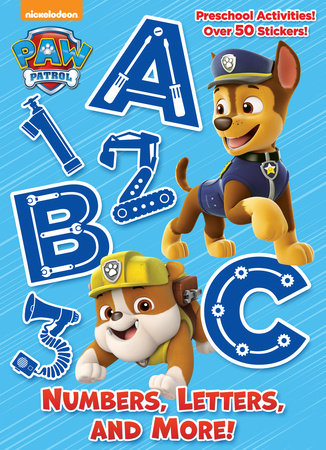 Numbers, Letters, and More! (PAW Patrol) by Golden Books