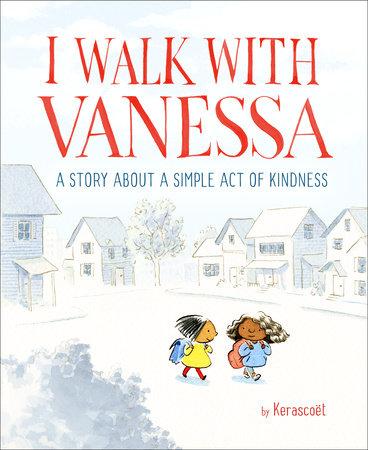 I Walk with Vanessa by Kerascoët
