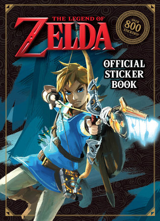 The Legend of Zelda Official Sticker Book (Nintendo) by Courtney Carbone |  PenguinRandomHouse com: Books