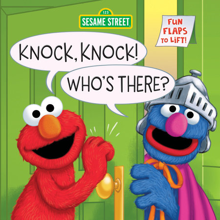 Knock, Knock! Who's There? (Sesame Street) by Anna Ross