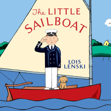 The Little Sailboat by Lois Lenski