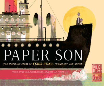 Paper Son: The Inspiring Story of Tyrus Wong, Immigrant and Artist by Julie Leung