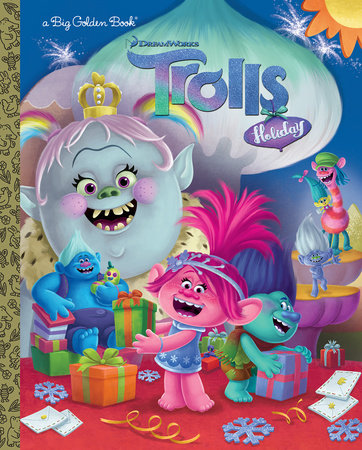 Trolls Holiday Big Golden Book (DreamWorks Trolls)