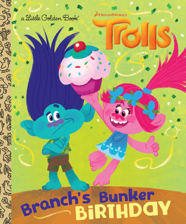 Branch's Bunker Birthday (DreamWorks Trolls) by David Lewman