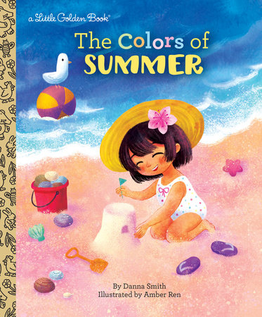 The Colors of Summer by Danna Smith