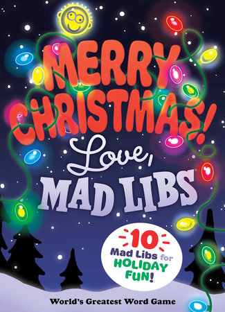 Merry Christmas! Love, Mad Libs by Mad Libs