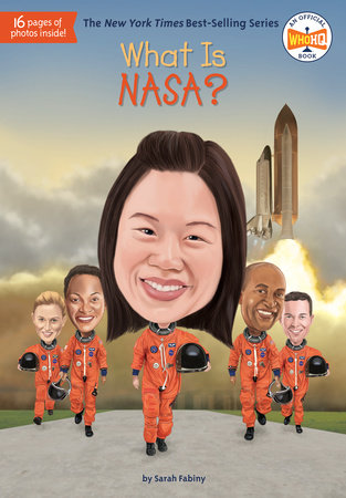 What Is NASA? by Sarah Fabiny and Who HQ