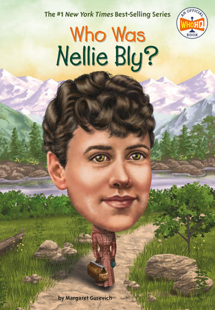 Who Was Nellie Bly? by Margaret Gurevich and Who HQ