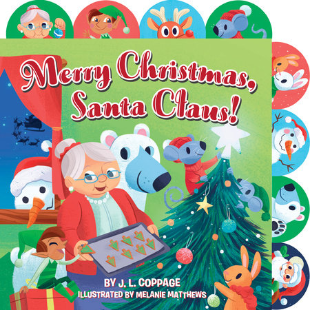 Merry Christmas, Santa Claus! by J. L. Coppage