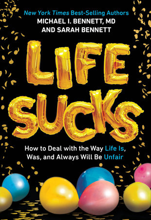 Life Sucks by Michael I. Bennett and Sarah Bennett