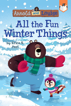 All the Fun Winter Things #4 by Erica S. Perl