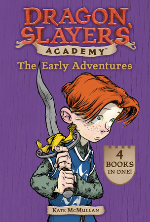 The Early Adventures by Kate McMullan