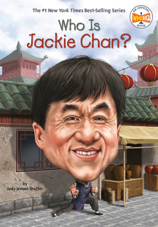 Who Is Jackie Chan? by Jody Jensen Shaffer and Who HQ