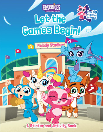 Fingerlings: Let the Games Begin! A Sticker and Activity Book by Brooke Vitale; Illustratd by Shane L. Johnson