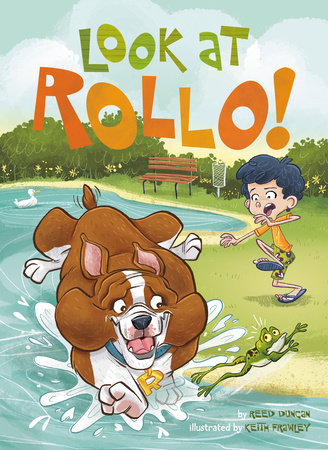 Look at Rollo! by Reed Duncan