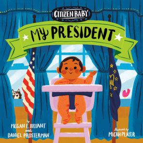 Citizen Baby: My President