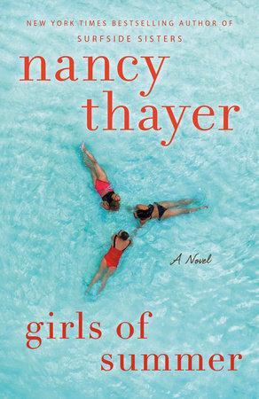 Girls of Summer by Nancy Thayer