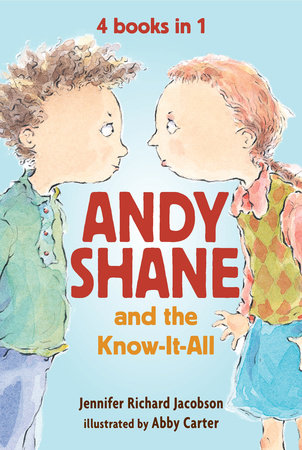 Andy Shane and the Know-It-All: 4 books in 1 by Jennifer Richard Jacobson