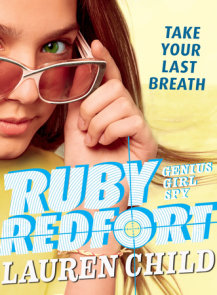 Ruby Redfort Take Your Last Breath