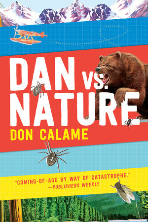 Dan Versus Nature by Don Calame