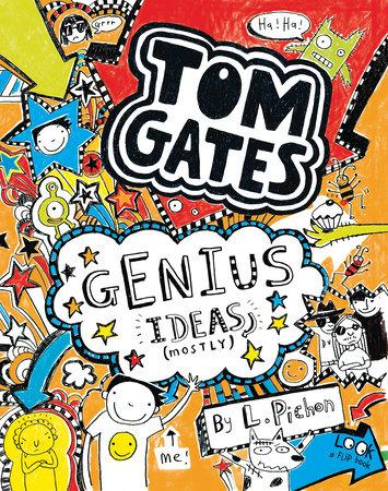 Tom Gates: Genius Ideas (Mostly)