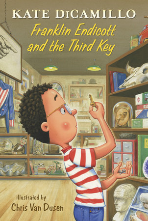 Franklin Endicott and the Third Key by Kate DiCamillo