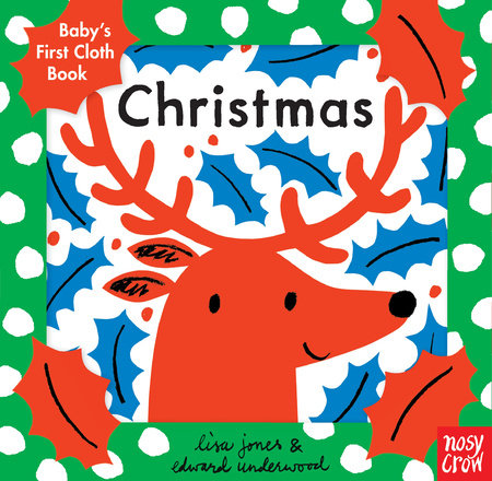 Baby's First Cloth Book: Christmas by Nosy Crow
