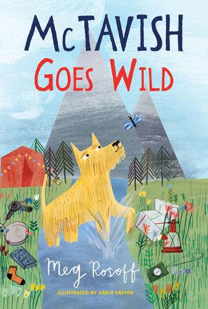 McTavish Goes Wild by Meg Rosoff