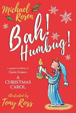 Bah! Humbug! by Michael Rosen