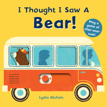 I Thought I Saw a Bear! by Templar Books