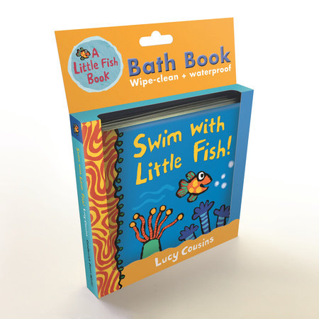 Swim with Little Fish!: Bath Book by Lucy Cousins
