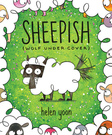 Sheepish (Wolf Under Cover) by Helen Yoon