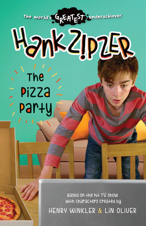 Hank Zipzer: The Pizza Party by Theo Baker