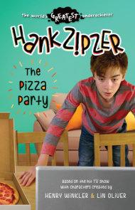 Hank Zipzer: The Pizza Party